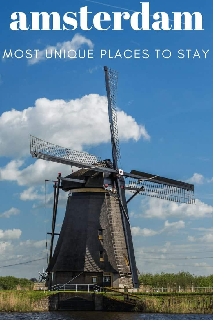 The Most Unique Places to Stay in Amsterdam ~ World On A Whim