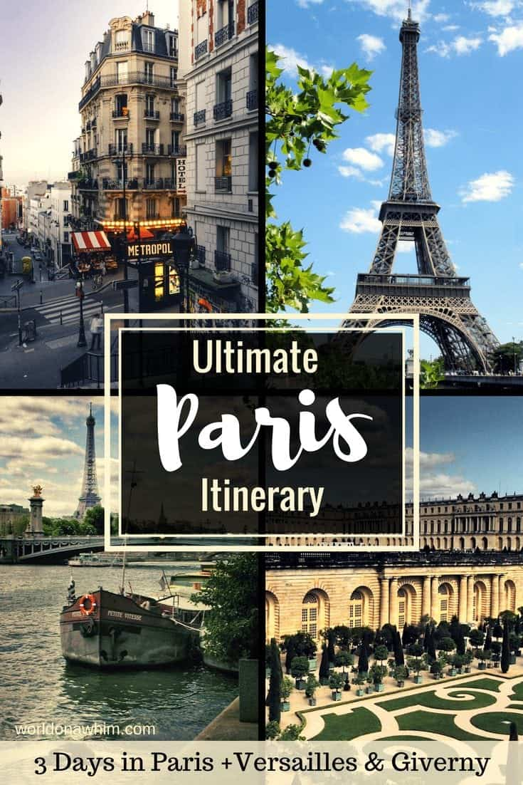 Paris Itinerary 20 Days in Paris + Day Trips to Versailles and ...