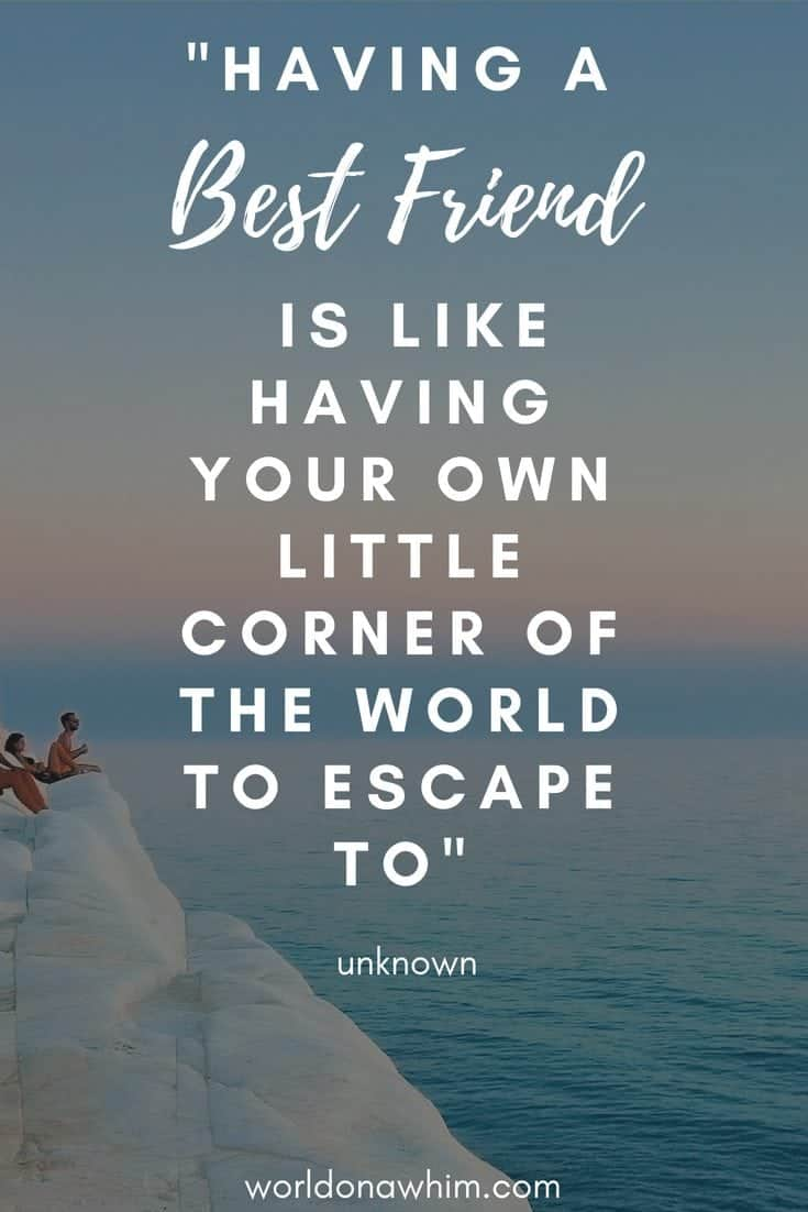 25 Most Inspiring Quotes for Travel With Friends ~ World On A Whim