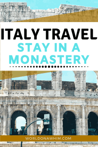 Italy travel on a budget stay in a monastery