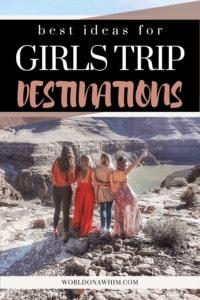 girls trip ideas